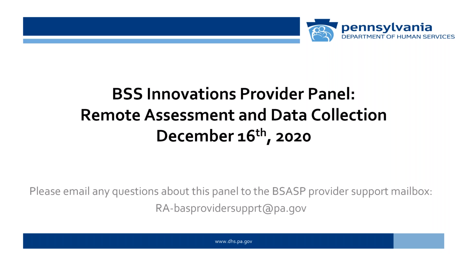 Click for BSS Innovations Provider Panel: Remote Assessment and Data Collection