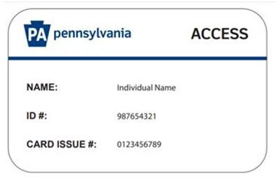 Example of a PA ACCESS Card which includes the individual's name, ID Number, and Card Issue Number